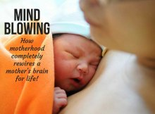 Mind blowing: How motherhood completely rewires a mother's brain for life!