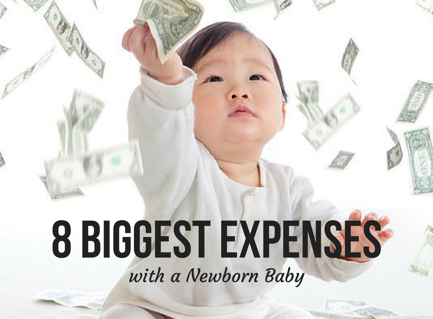 8 Biggest Expenses with a Newborn Baby