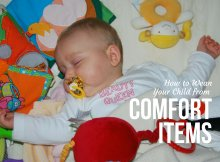 How to Wean Your Child from Comfort Items
