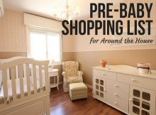 Pre-Baby Shopping List for Around the House
