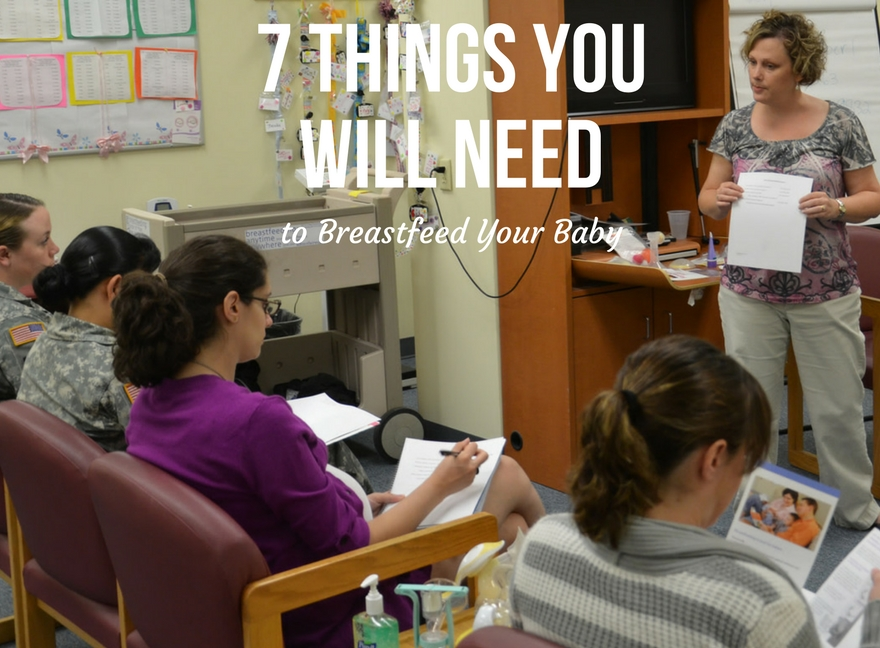 7 Things You Will Need to Breastfeed Your Baby