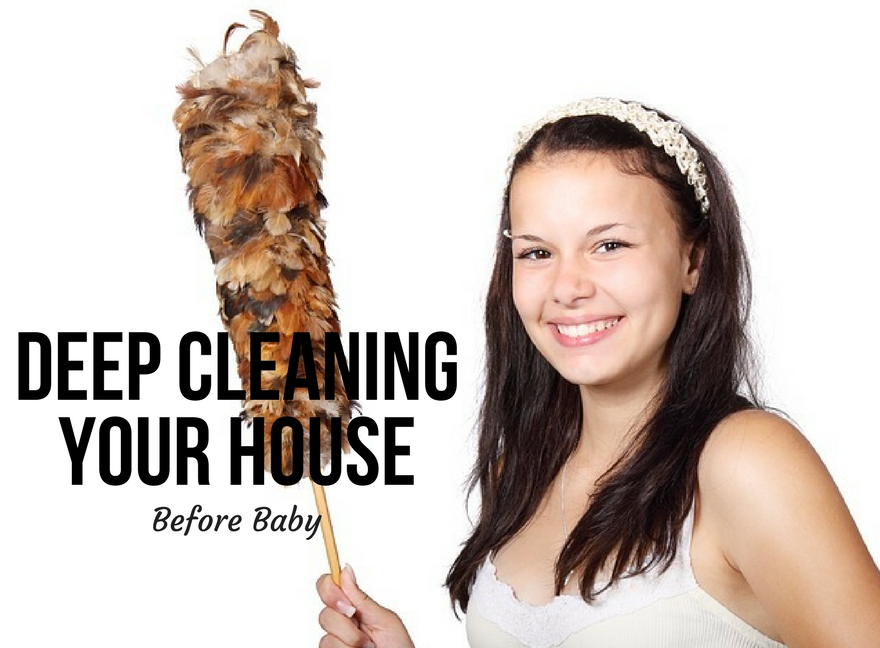 Deep Cleaning Your House Before Baby