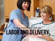How to Prepare Your Body for Labor and Delivery