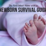 The First Week Home with a Newborn Survival Guide