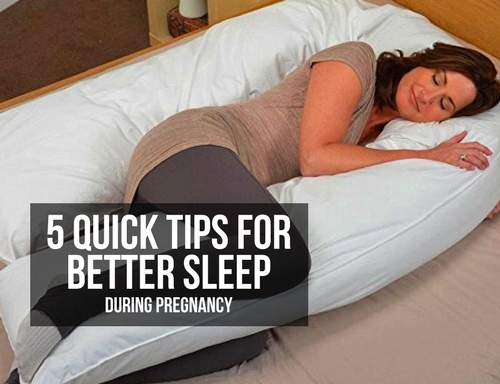 5 QUICK TIPS FOR BETTER SLEEP DURING PREGNANCY