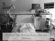 must-take pictures from labor and delivery