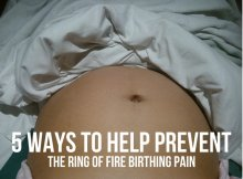 5 WAYS TO HELP PREVENT THE RING OF FIRE BIRTHING PAIN