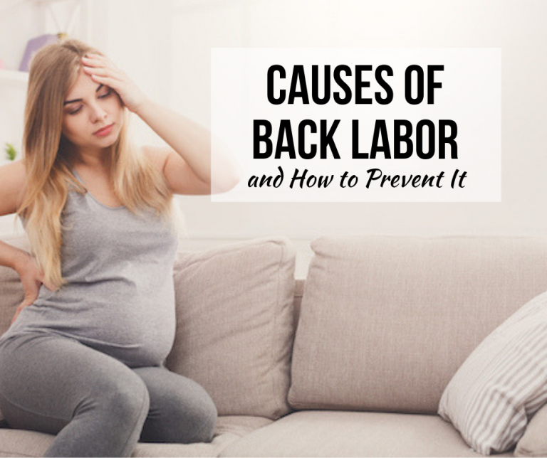 Causes of Back Labor and How to Prevent It