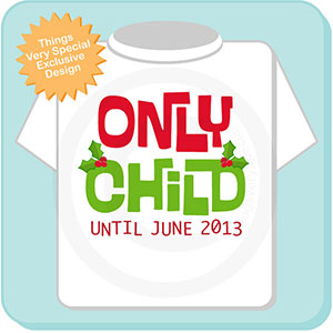 only child christmas pregnancy announcement tshirt
