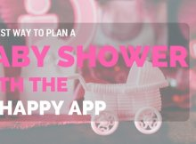 The Best Way to Plan a Baby Shower with the GoHappy App - A Real Mom Review