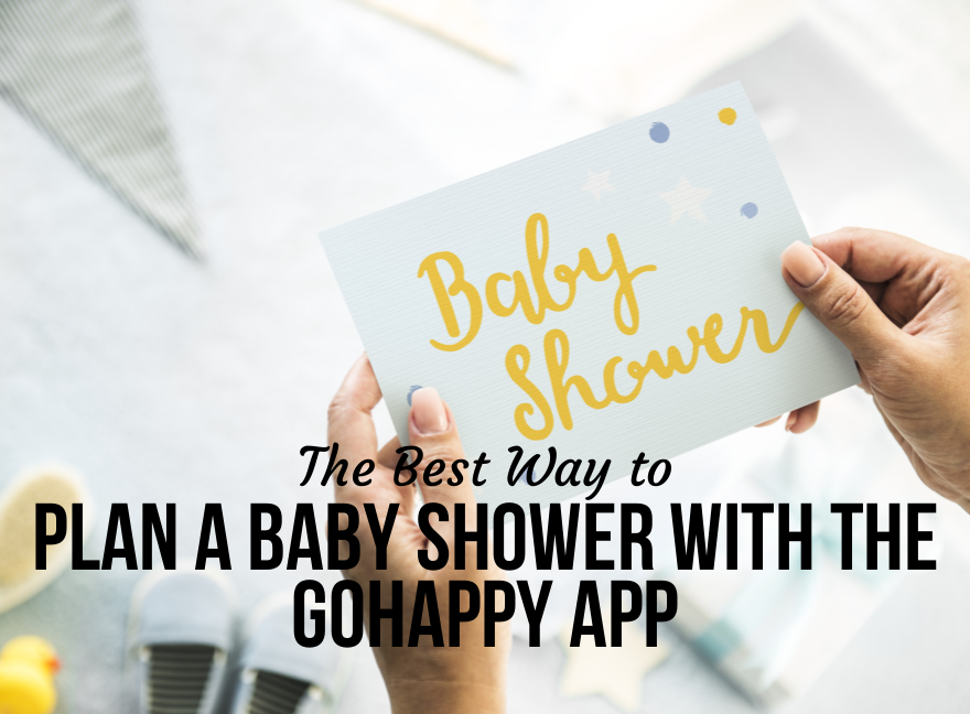 The Best Way To Plan A Baby Shower With The GoHappy App U2013 A Real Mom Review