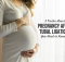5 Truths About Pregnancy After Tubal Ligation You Need to Know