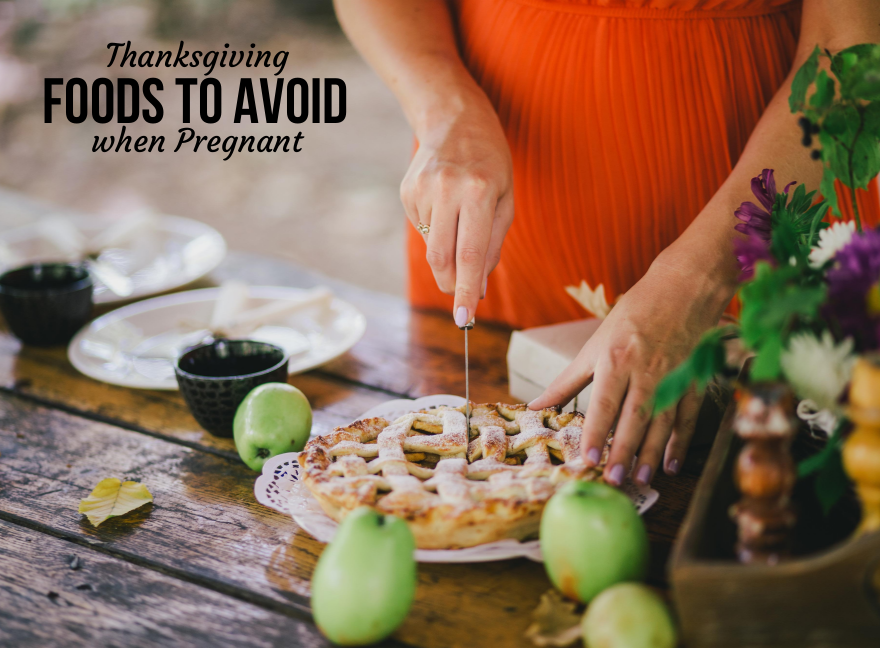 Thanksgiving Foods To Avoid when Pregnant