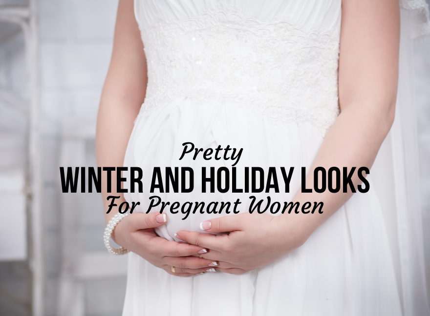 Pretty Winter and Holiday Looks For Pregnant Women
