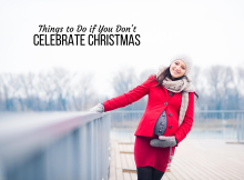 Things to Do if You Don't Celebrate Christmas