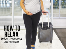 How to Relax When Travelling and Pregnant