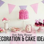 Cute Baby Shower Decoration & Cake Ideas