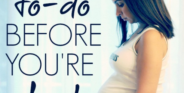 9 Things to do before your baby arrives