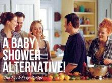 A Baby Shower Alternative - The Food-Prep Party!