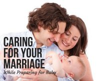Caring for Your Marriage While Preparing for Baby