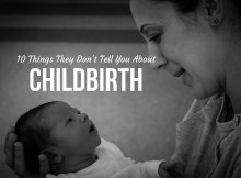 10 Things They Don't Tell You About Childbirth