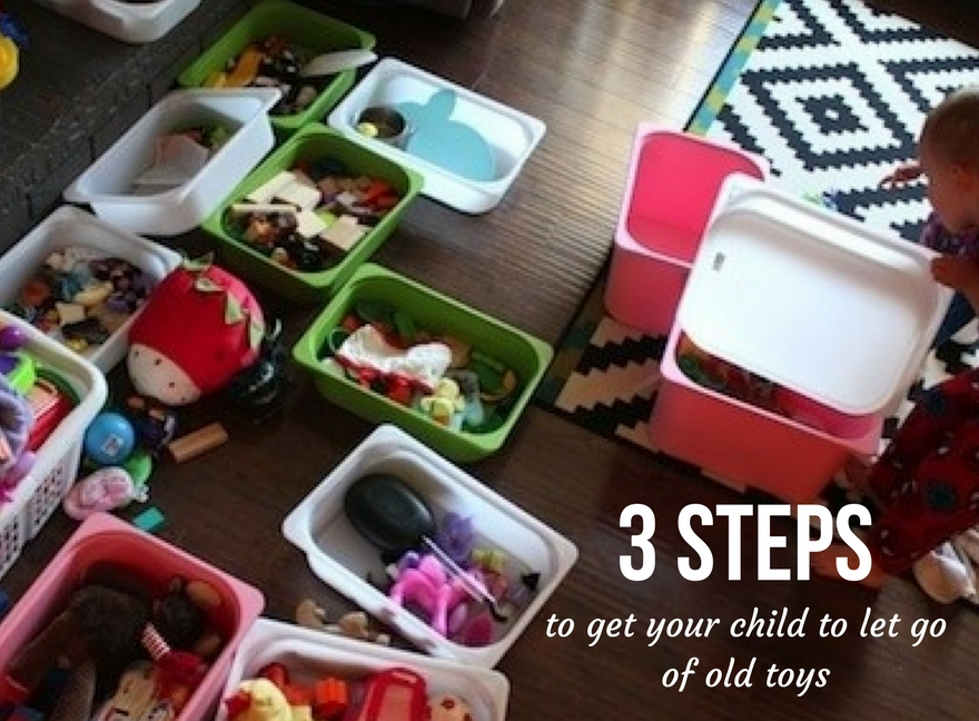 3 Steps to get your child to let go of old toys
