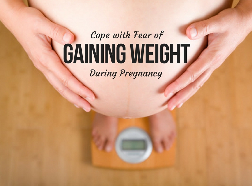 Cope with Fear of Gaining Weight During Pregnancy