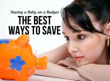 Having a Baby on a Budget: The Best Ways to Save