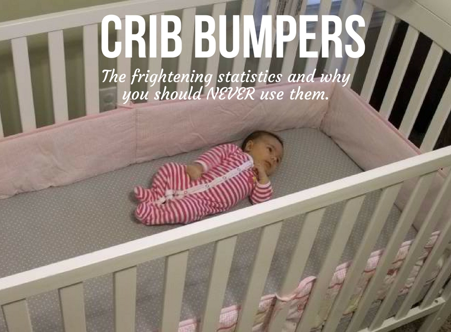 CRIB BUMPERS: The frightening statistics and why you should NEVER use them.
