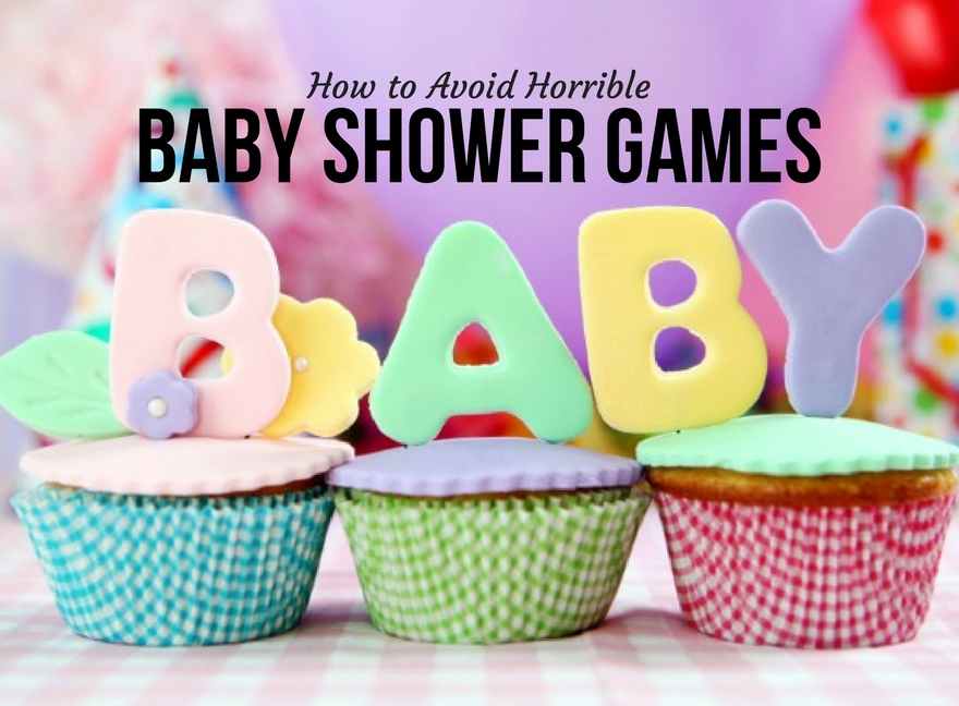 How to Avoid Horrible Baby Shower Games