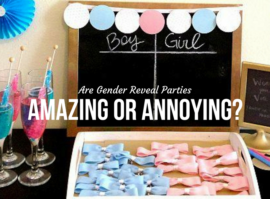 Are Gender Reveal Parties Amazing or Annoying?