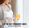 6 of the Best Pregnancy Juices to Keep You Healthy