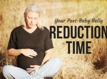 Your Post-Baby Belly Reduction Time