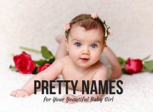 Pretty Names for Your Beautiful Baby Girl