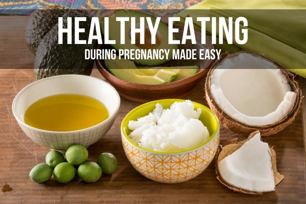 HEALTHY EATING DURING PREGNANCY MADE EASY