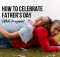 How to Celebrate Father's Day While Pregnant