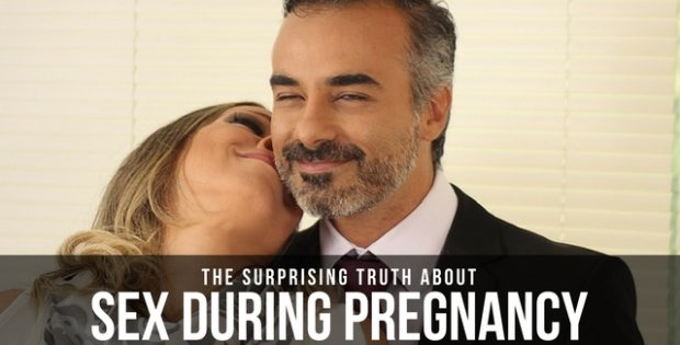 THE SURPRISING TRUTH ABOUT SEX DURING PREGNANCY