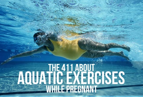 The 411 about Aquatic Exercises While Pregnant