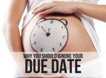 WHY YOU SHOULD IGNORE YOUR DUE DATE
