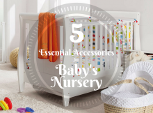 5 Essential Accessories for Baby's Nursery