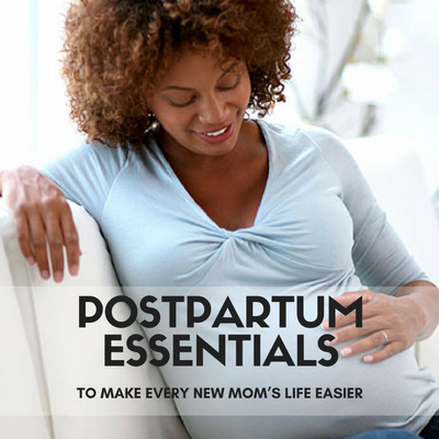 Postpartum Essentials to Make Mom's Life Easier