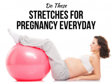 Do These Stretches for Pregnancy Everyday