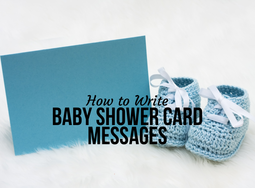 How to write Baby Shower Card Messages