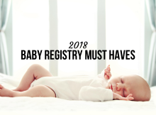 2018 Baby Registry Must Haves