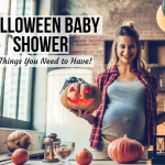 Halloween Baby Shower - 9 Things You Need to Have!