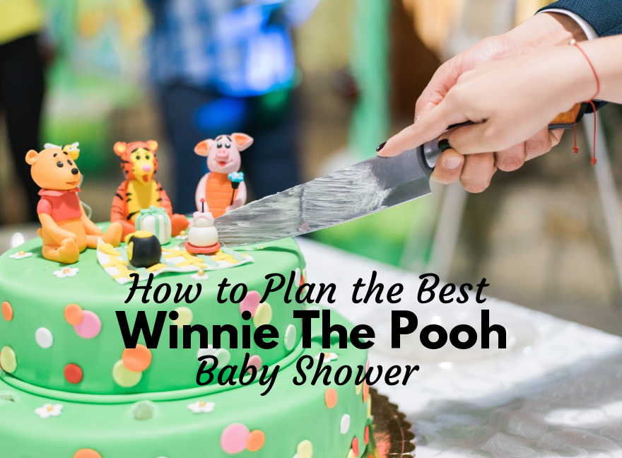 How to Plan the Best Winnie the Pooh Baby Shower