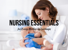 Nursing Essentials for Every Mother by Lacticups